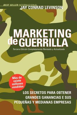 Libro de Jay Conrad Levinson: Marketing de Guerrilla