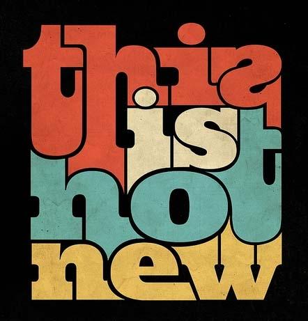 Las novedades pueden crear tendencias y éstas convertirse en moda