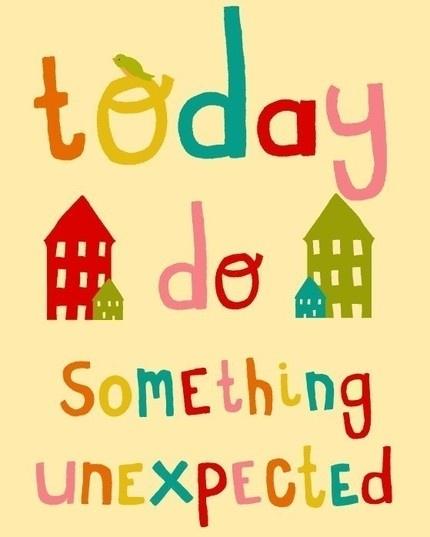 Haz hoy algo inesperado