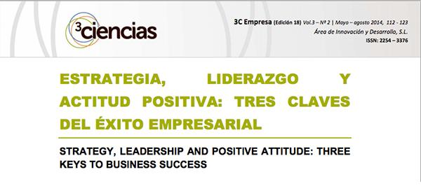 Artículo en Revista 3 Ciencias: Estrategia, liderazgo y actitud positiva