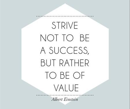 Es maravilloso esforzarse para aportar valor