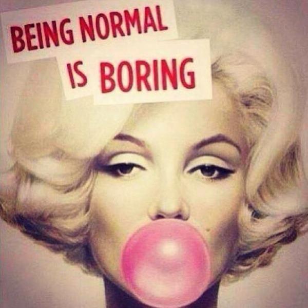 Lo normal es aburrido