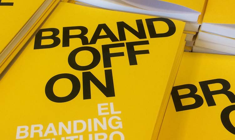 BrandOffOn y HumanOffOn: dos libros para pensar de Andy Stalman