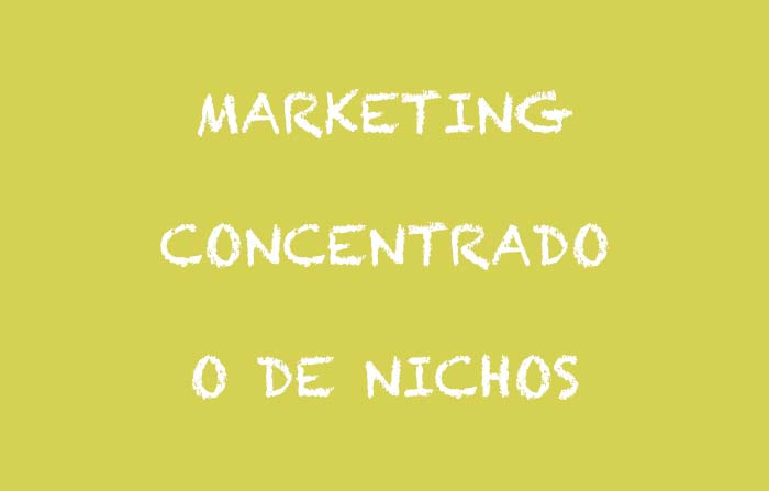Estrategias de segmentación: marketing concentrado o marketing de nichos