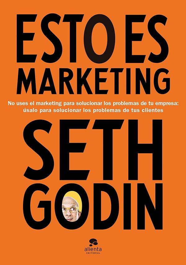 Libros recomendados: Esto es marketing (Seth Godin)
