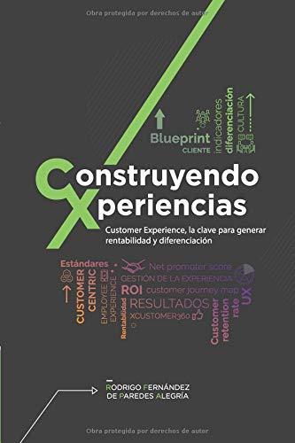 Libros recomendados: Construyendo Xperiencias, Customer Experience