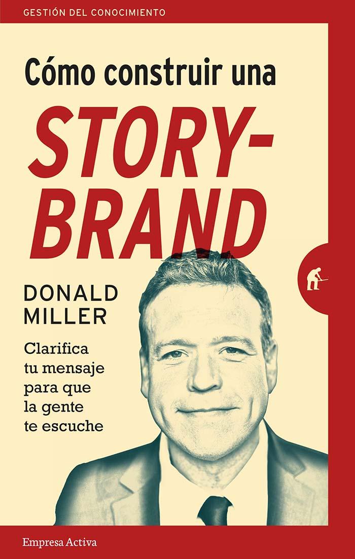 Libros recomendados: Cómo construir una storybrand