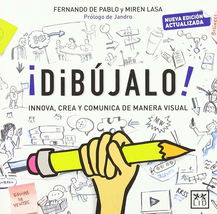 Dibújalo: Innova, crea y comunica de manera visual