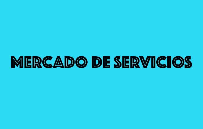 Principales tipos de mercado y sus características: Servicios
