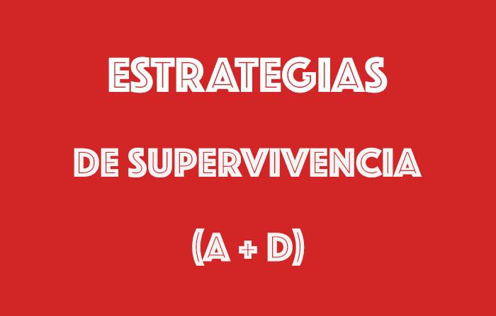 Estrategias derivadas del análisis CAME: De supervivencia (A + D)