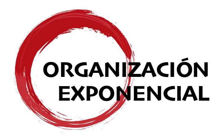 Nuevos modelos de organización empresarial: Organización exponencial