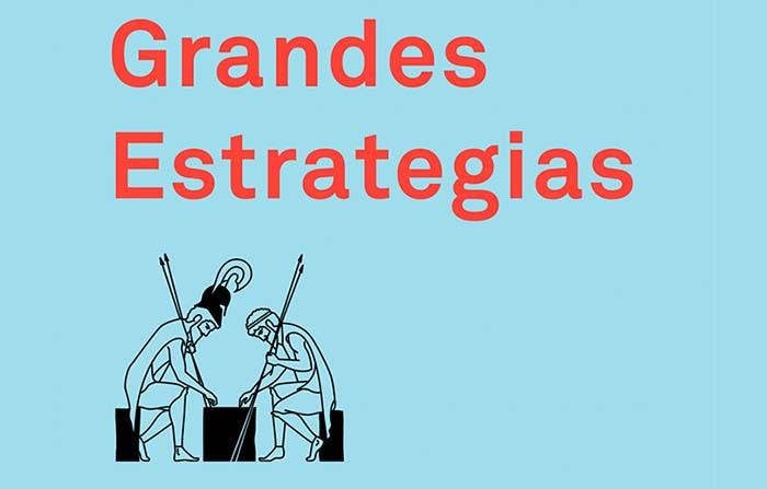 Grandes Estrategias, una clase magistral sobre el arte del liderazgo